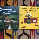 When I Coloured in the World and The Clever Mouse in paperback