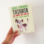 Mamma Filz loves Thinker: My Puppy Poet and Me!