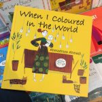 When I Coloured in the World has an important message of hope!