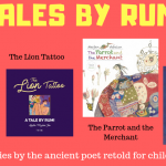 Introducing our series Tales by Rumi!