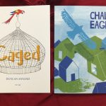 Caged and Chalk Eagle tell enchanting stories without words!